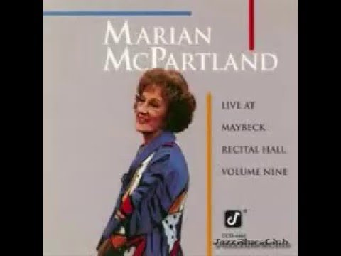 I'll Be Around - Marian McPartland (Solo Piano)