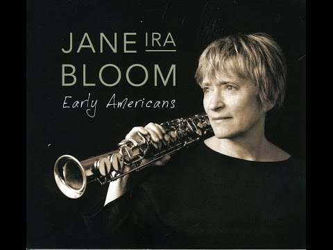 Jane Ira Bloom  - Early Americans