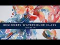 - Day 0 -  BEGINNERS WATERCOLOR CLASS