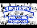 6 Must Know Pen And Ink Techniques!