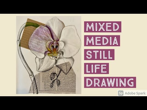 Mixed Media Still Life Drawing: Art Lesson And Demonstration