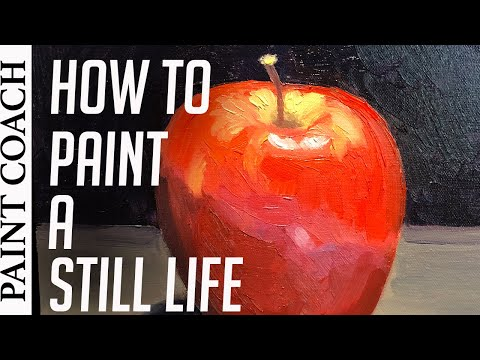 How To Paint A Still Life For Beginners