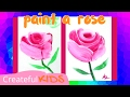 How To Paint a Rose for Kids