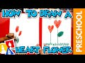 Drawing A Heart Flower For Mother's Day - Preschool
