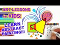 LEARN ABSTRACT ART (MODERN ART LESSONS FOR KIDS)
