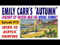 """Paint Emily Carr's landscape """"Autumn in France"""" (1911)! – Free Intro to Acrylic Painting Class #12"""