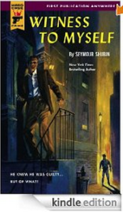 Seymour Shubin Witness To Myself