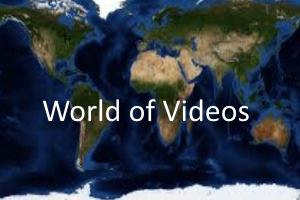 world of videos