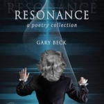 Resonance. Poetry Collection by Gary Beck