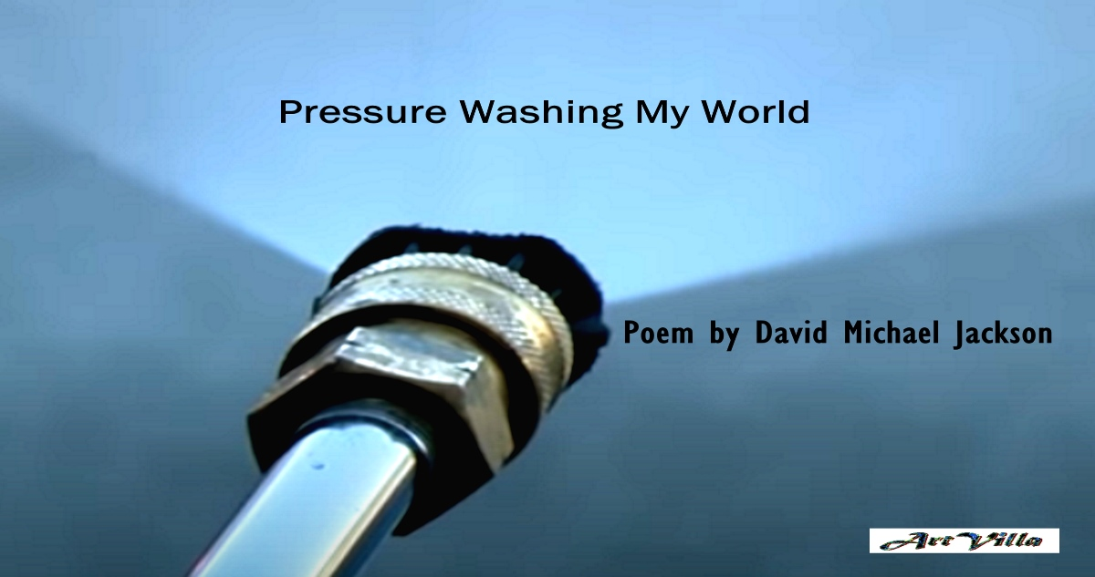 pressure washing poem